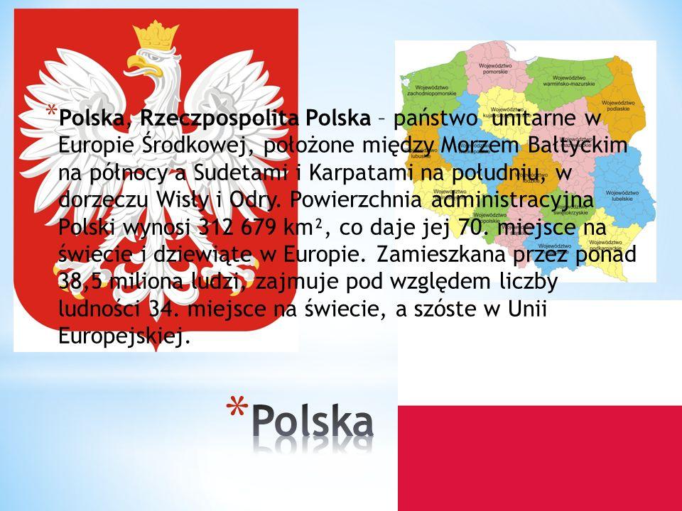 Polska, Rzeczpospolita Polska – państwo unitarne w Europie Środkowej, położone między Morzem Bałtyckim na północy a Sudetami i Karpatami na południu, w dorzeczu Wisły i Odry. Powierzchnia administracyjna Polski wynosi 312 679 km², co daje jej 70. miejsce na świecie i dziewiąte w Europie. Zamieszkana przez ponad 38,5 miliona ludzi, zajmuje pod względem liczby ludności 34. miejsce na świecie, a szóste w Unii Europejskiej.