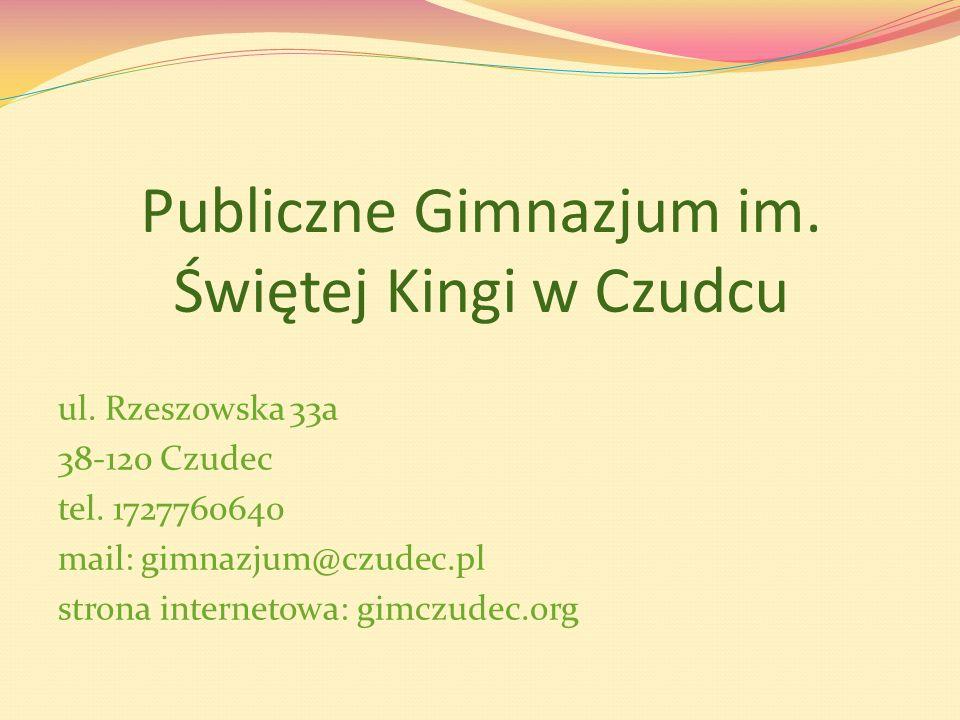 Publiczne Gimnazjum im. Świętej Kingi w Czudcu