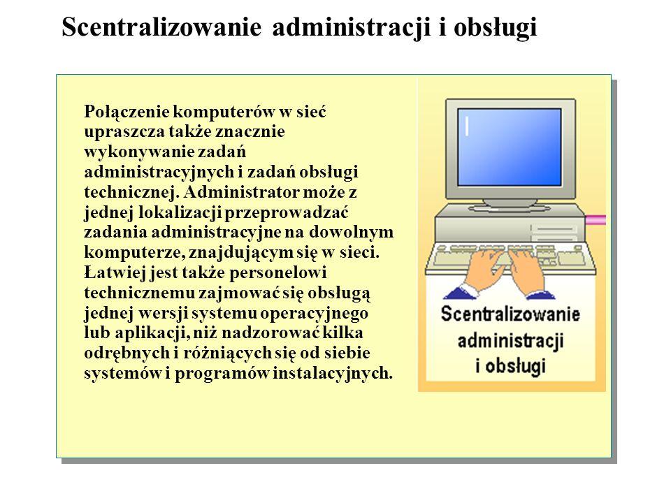 Scentralizowanie administracji i obsługi