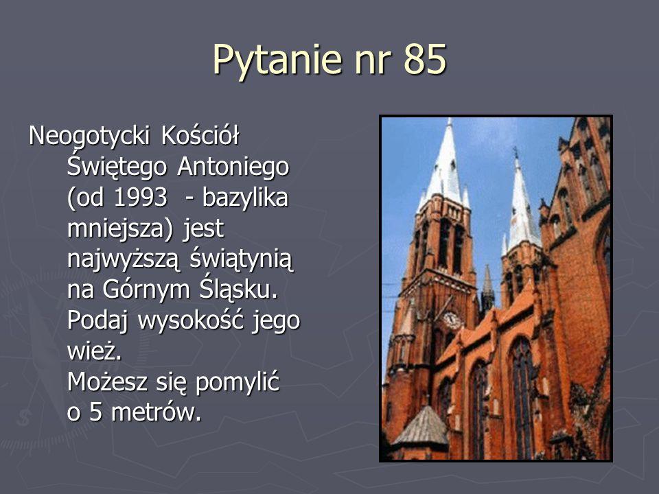 Pytanie nr 85