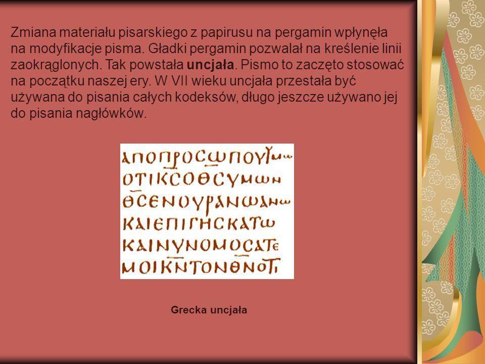 Zmiana materiału pisarskiego z papirusu na pergamin wpłynęła