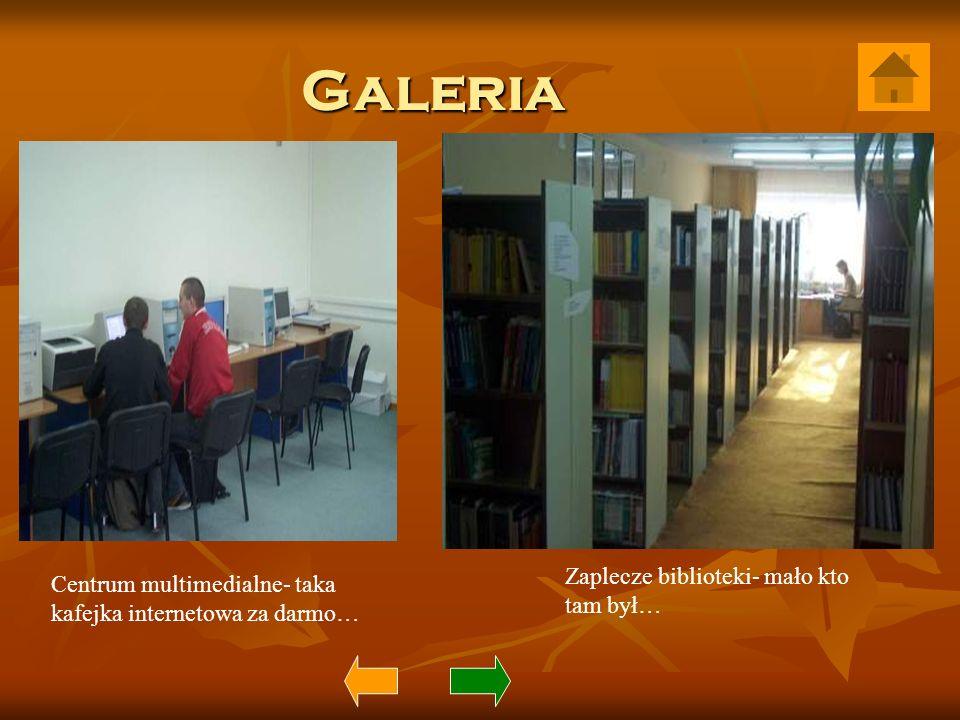 Galeria Zaplecze biblioteki- mało kto tam był…