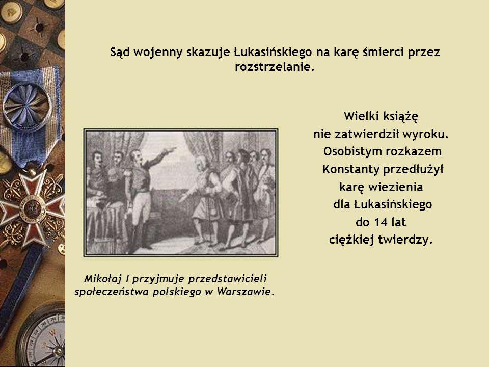 Sąd wojenny skazuje Łukasińskiego na karę śmierci przez rozstrzelanie.