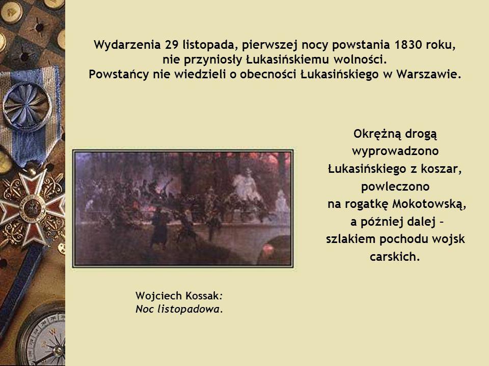 Łukasińskiego z koszar, szlakiem pochodu wojsk