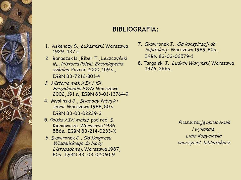 BIBLIOGRAFIA: 7. Skowronek J., Od konspiracji do kapitulacji. Warszawa 1989, 80s., ISBN 83-03-02579-1.