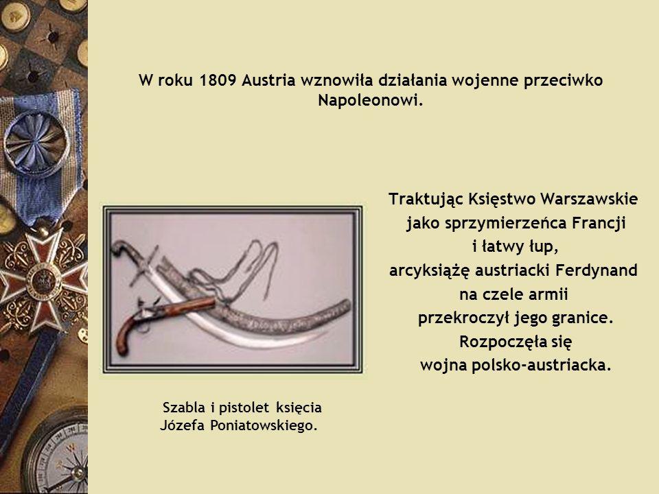 W roku 1809 Austria wznowiła działania wojenne przeciwko Napoleonowi.