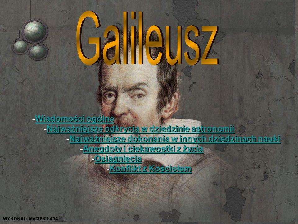 Galileusz Wiadomości ogólne