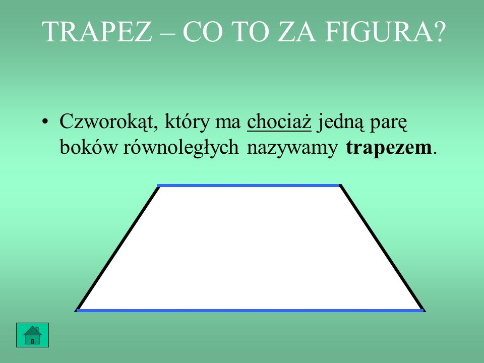 TRAPEZ – CO TO ZA FIGURA.