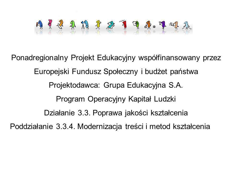 Ponadregionalny Projekt Edukacyjny współfinansowany przez