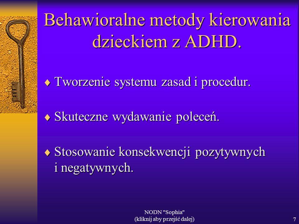 Behawioralne metody kierowania dzieckiem z ADHD.