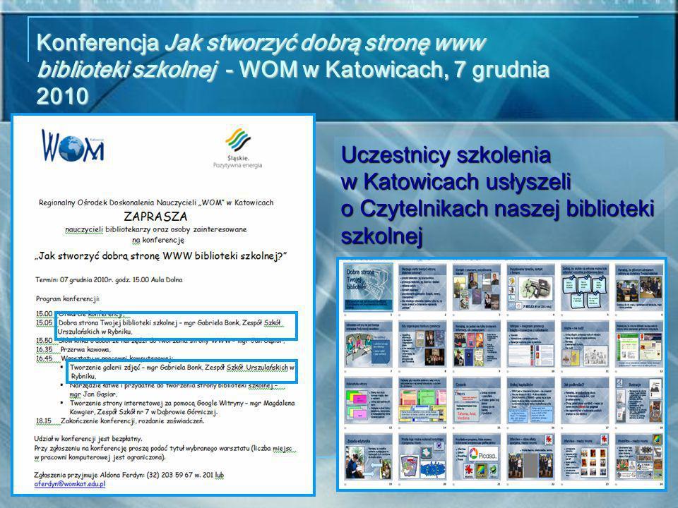 Konferencja Jak stworzyć dobrą stronę www biblioteki szkolnej - WOM w Katowicach, 7 grudnia 2010