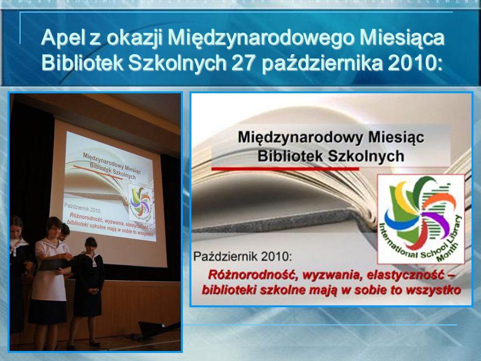 Apel z okazji Międzynarodowego Miesiąca Bibliotek Szkolnych 27 października 2010: