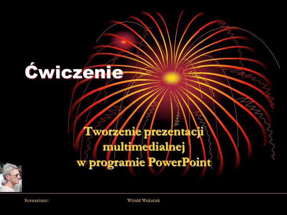 Tworzenie prezentacji multimedialnej w programie PowerPoint