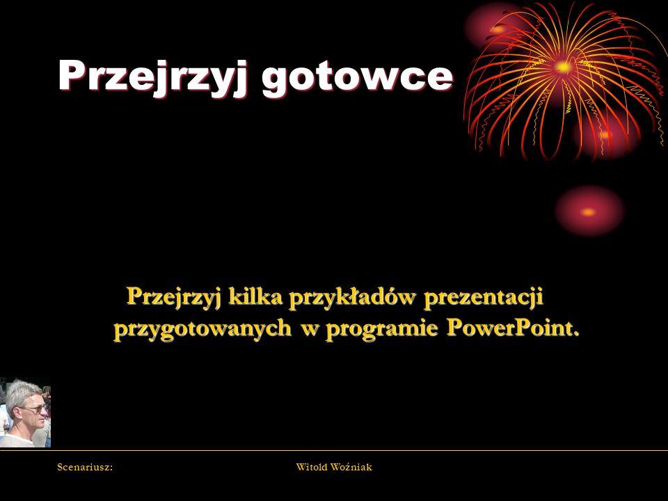Przejrzyj gotowce Przejrzyj kilka przykładów prezentacji przygotowanych w programie PowerPoint. Scenariusz: