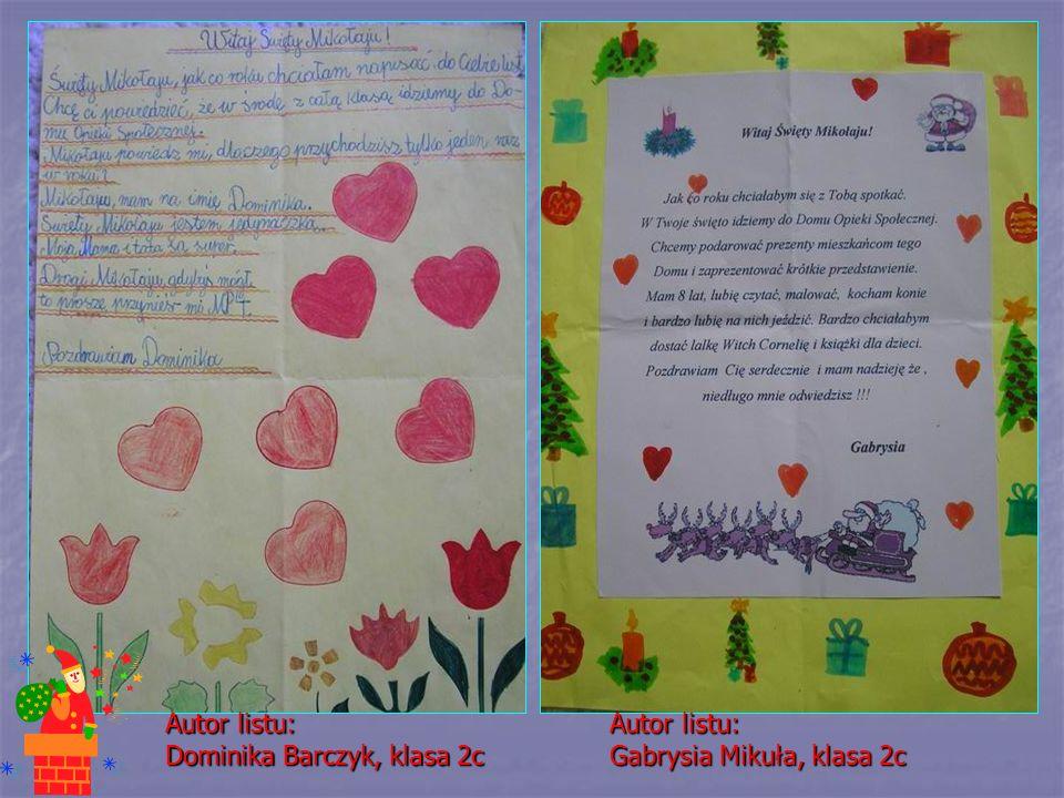 Autor listu: Dominika Barczyk, klasa 2c