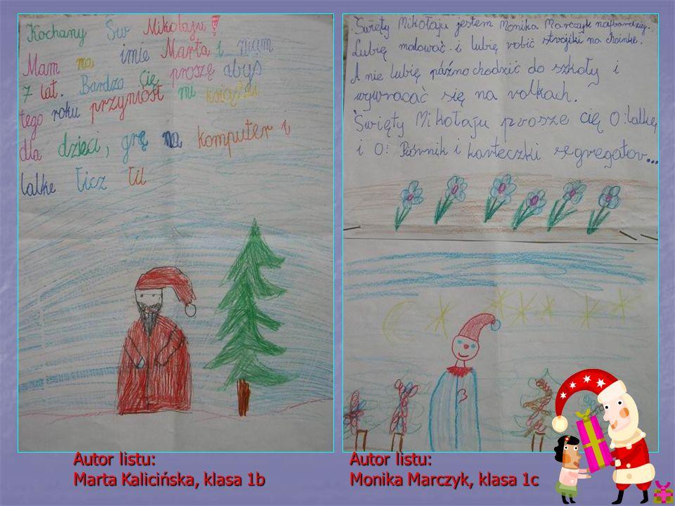 Autor listu: Marta Kalicińska, klasa 1b