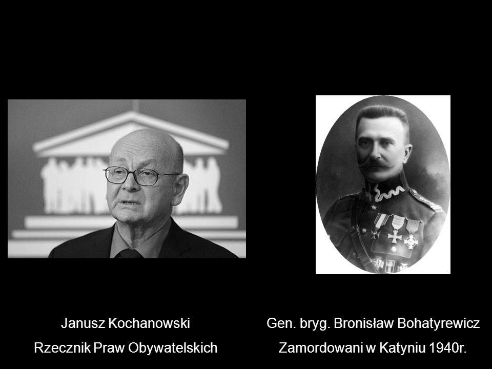 Rzecznik Praw Obywatelskich Gen. bryg. Bronisław Bohatyrewicz