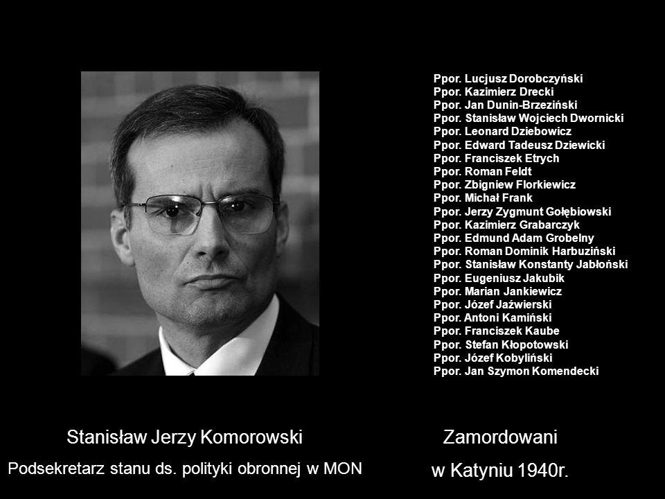 Stanisław Jerzy Komorowski Zamordowani w Katyniu 1940r.