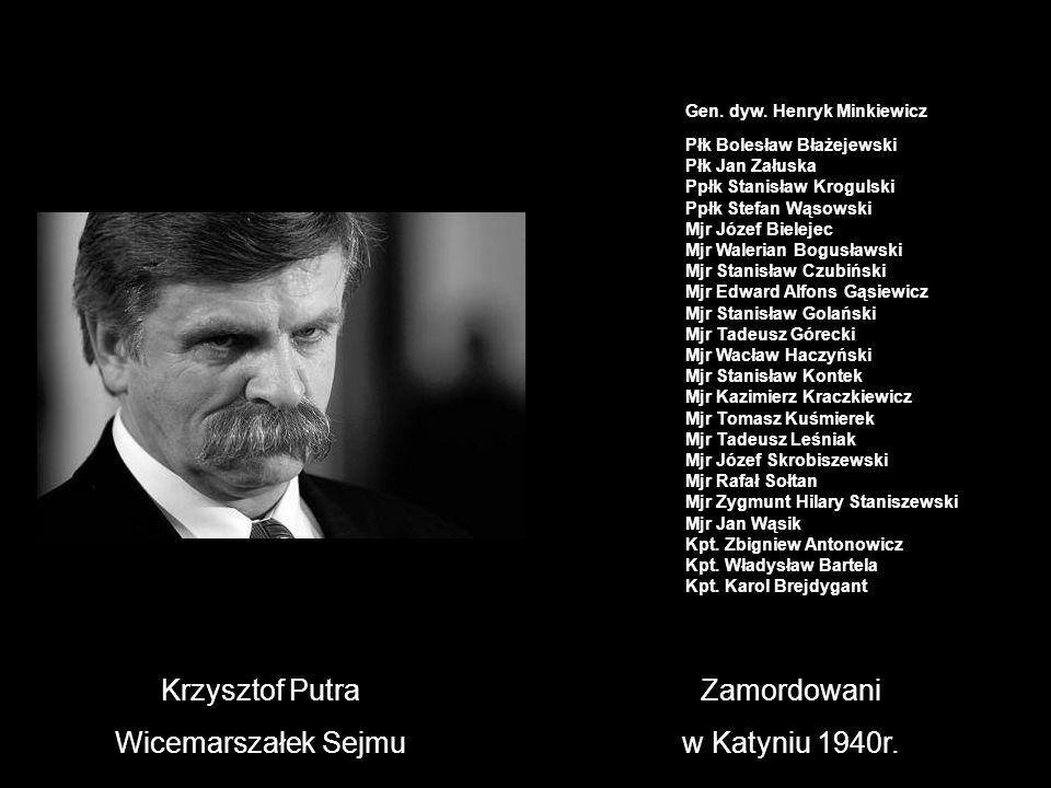 Krzysztof Putra Wicemarszałek Sejmu Zamordowani w Katyniu 1940r.