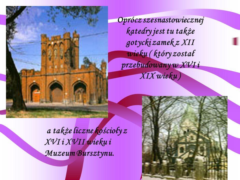 Oprócz szesnastowiecznej katedry jest tu także gotycki zamek z XII wieku ( który został przebudowany w XVI i XIX wieku )