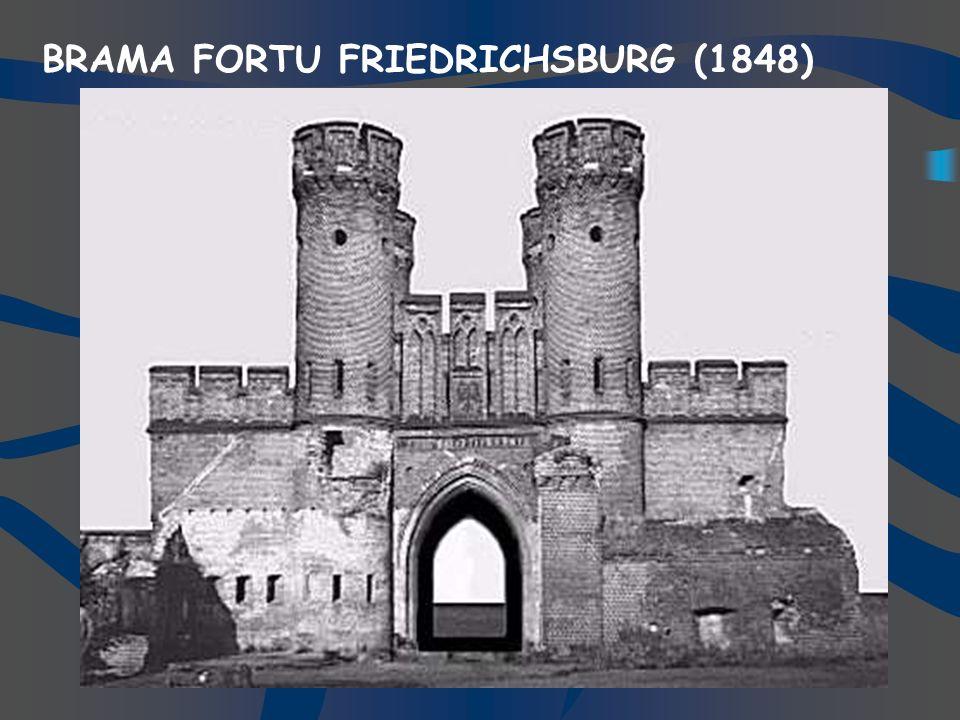 BRAMA FORTU FRIEDRICHSBURG (1848)