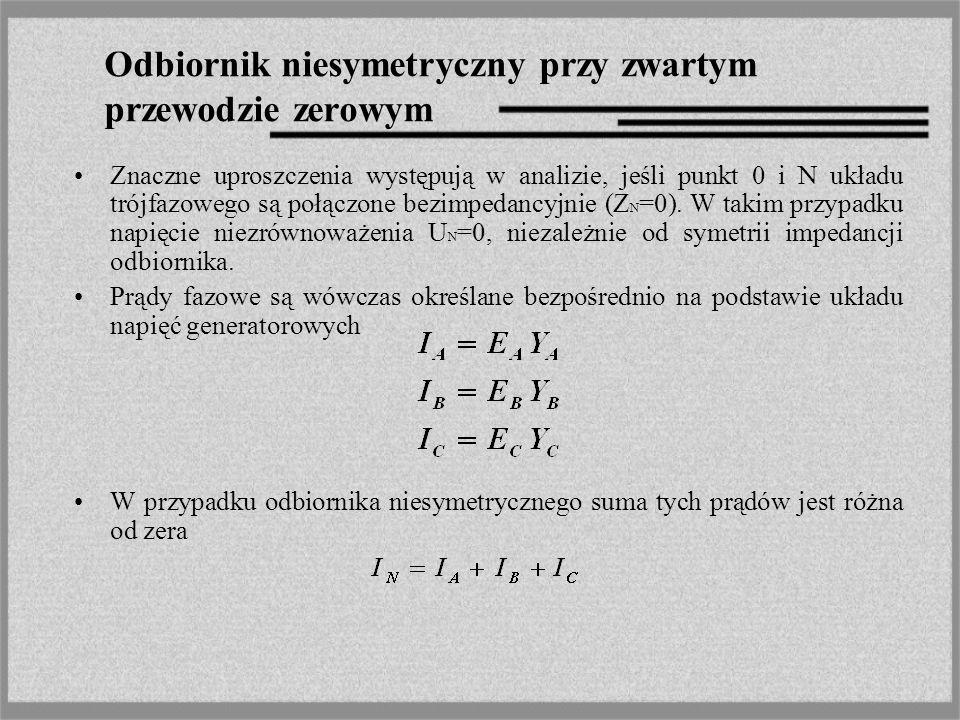 Odbiornik niesymetryczny przy zwartym przewodzie zerowym
