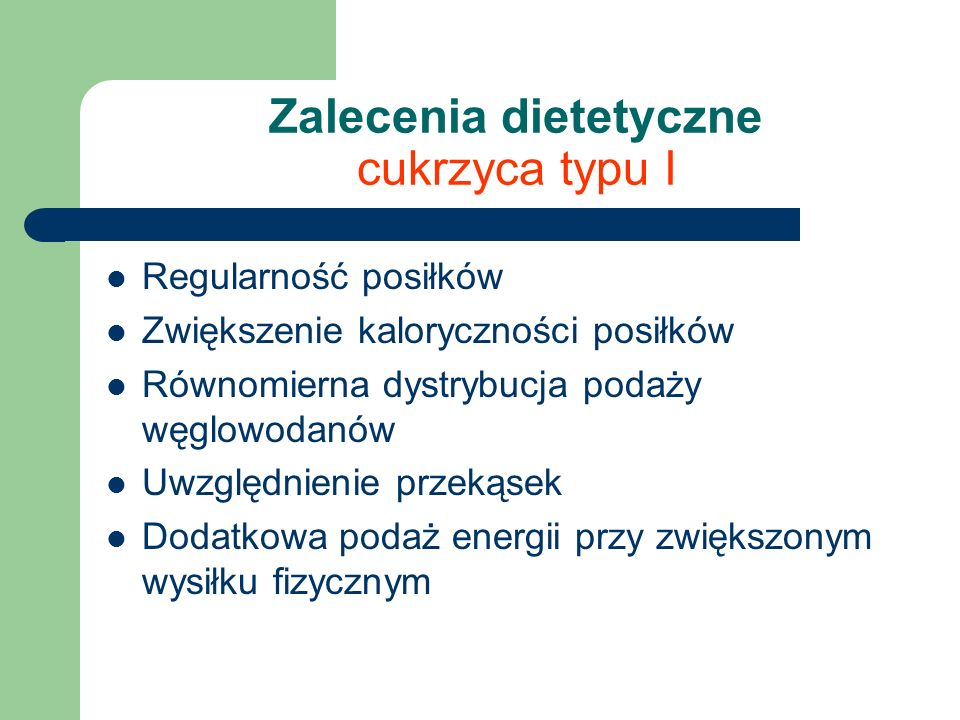Zalecenia dietetyczne cukrzyca typu I