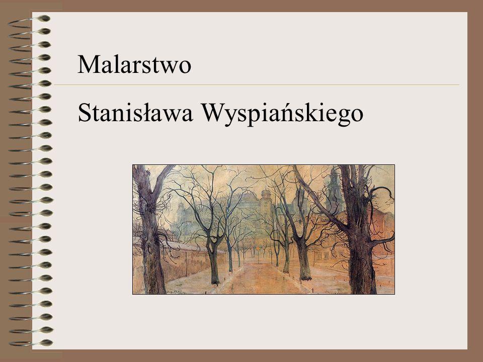 Malarstwo Stanisława Wyspiańskiego