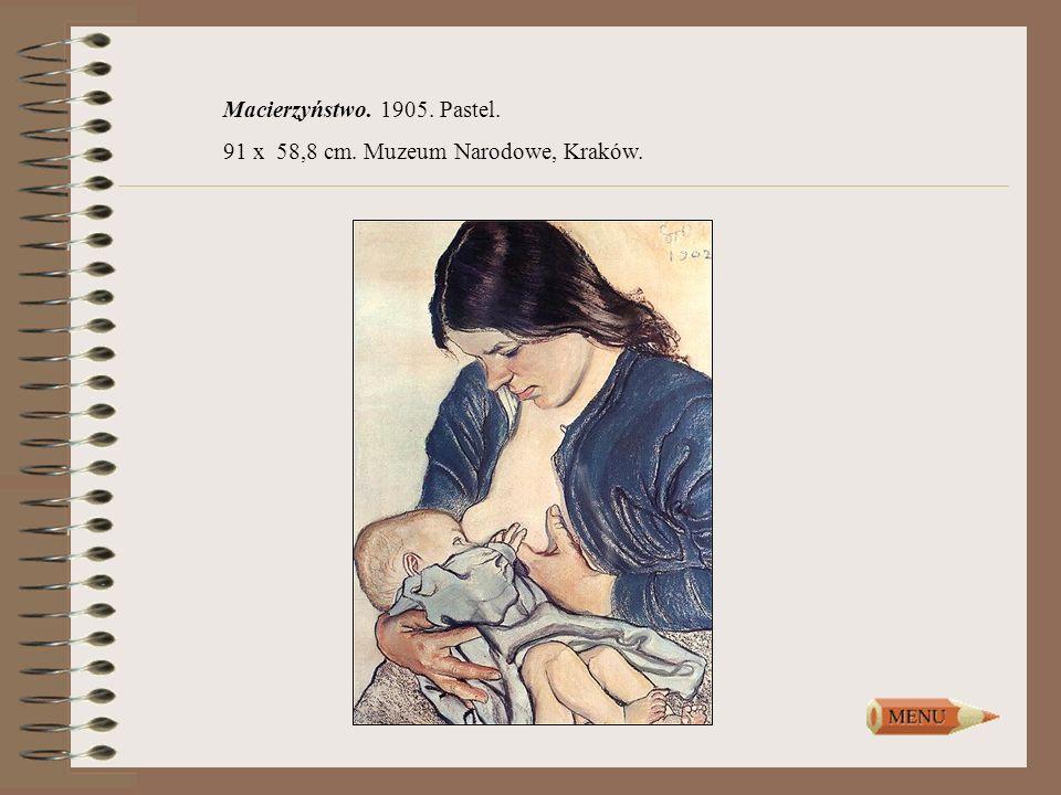 Macierzyństwo. 1905. Pastel. 91 x 58,8 cm. Muzeum Narodowe, Kraków.