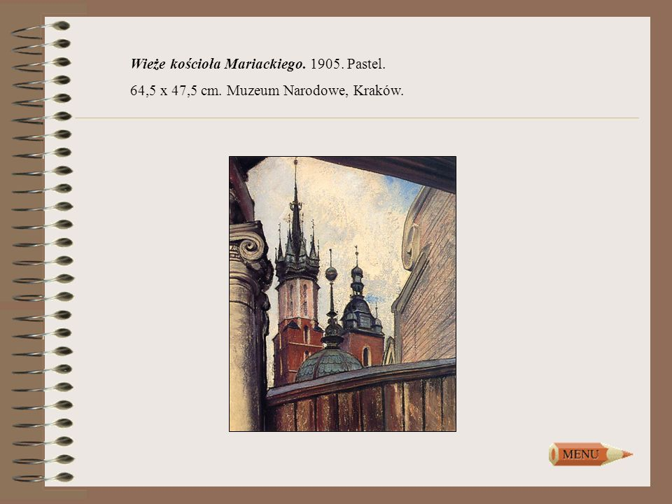 Wieże kościoła Mariackiego. 1905. Pastel.