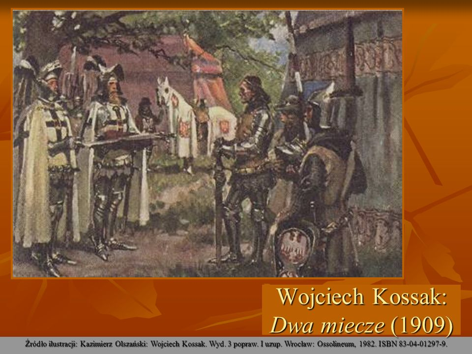 Wojciech Kossak: Dwa miecze (1909)
