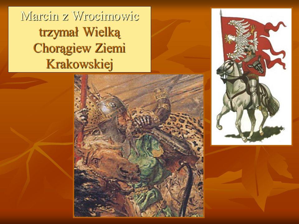 Marcin z Wrocimowic trzymał Wielką Chorągiew Ziemi Krakowskiej