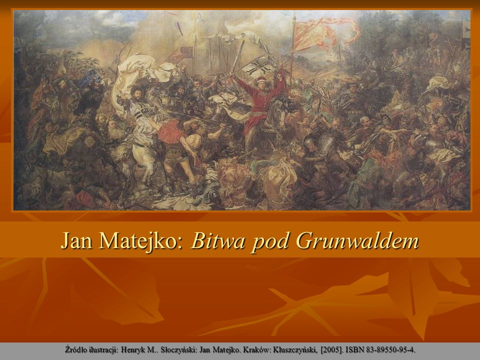 Jan Matejko: Bitwa pod Grunwaldem