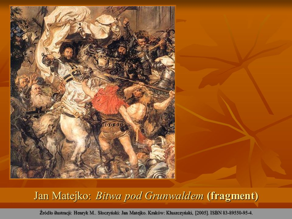 Jan Matejko: Bitwa pod Grunwaldem (fragment)