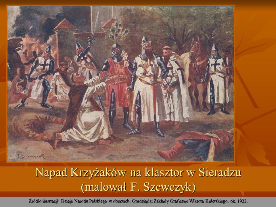 Napad Krzyżaków na klasztor w Sieradzu (malował F. Szewczyk)