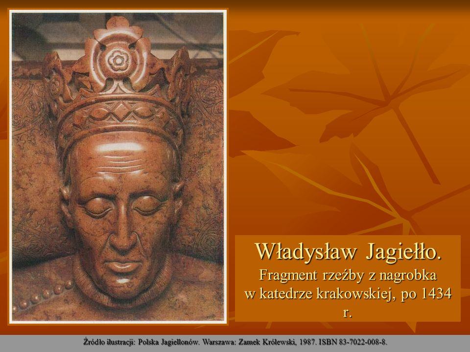 Władysław Jagiełło. Fragment rzeźby z nagrobka w katedrze krakowskiej, po 1434 r.