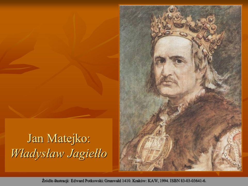 Jan Matejko: Władysław Jagiełło