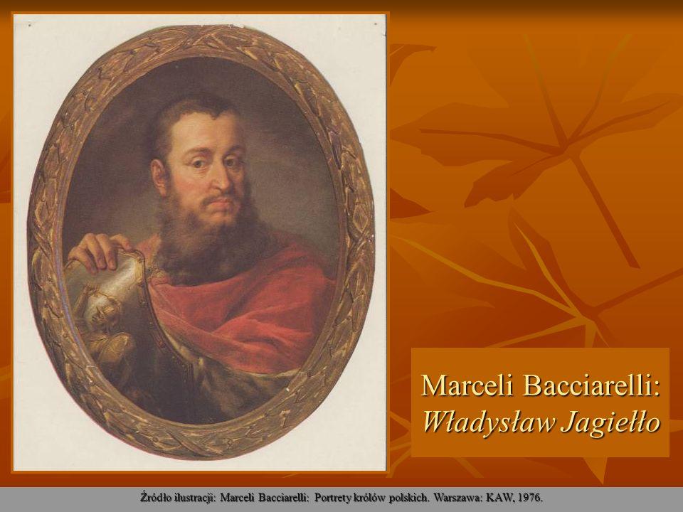 Marceli Bacciarelli: Władysław Jagiełło