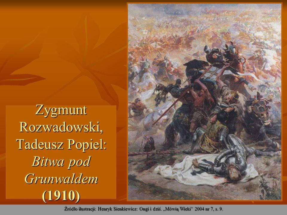 Zygmunt Rozwadowski, Tadeusz Popiel: Bitwa pod Grunwaldem (1910)