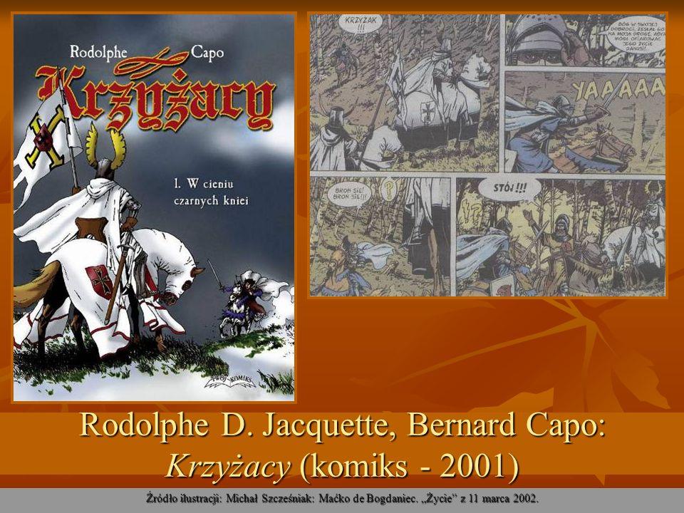 Rodolphe D. Jacquette, Bernard Capo: Krzyżacy (komiks - 2001)