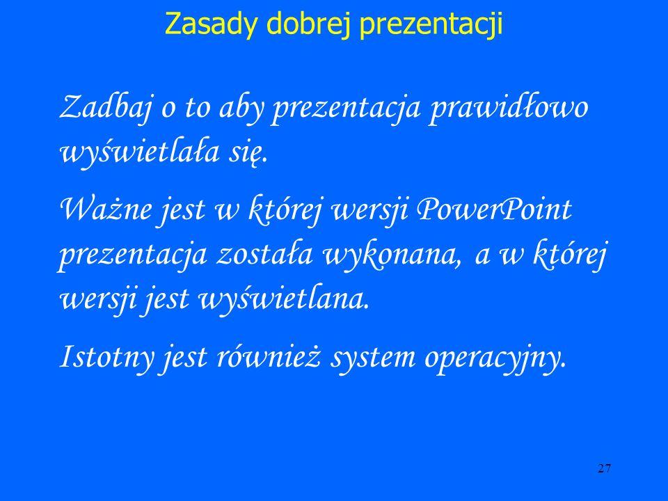 Zasady dobrej prezentacji