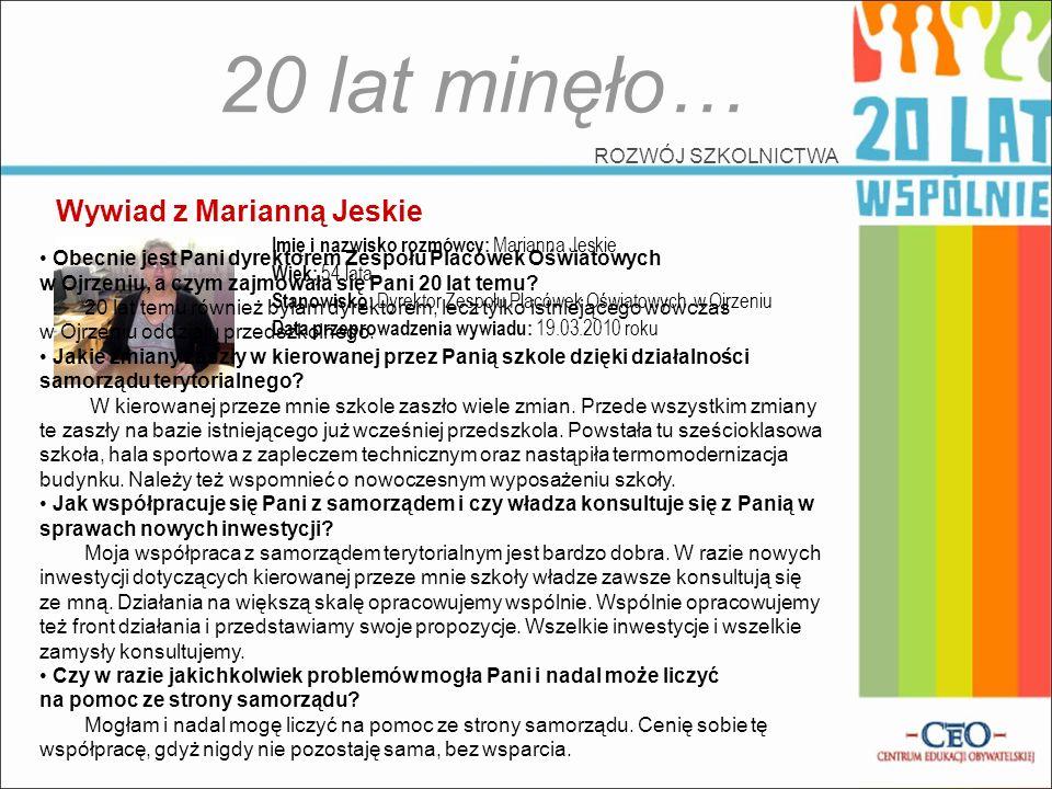 20 lat minęło… Wywiad z Marianną Jeskie ROZWÓJ SZKOLNICTWA