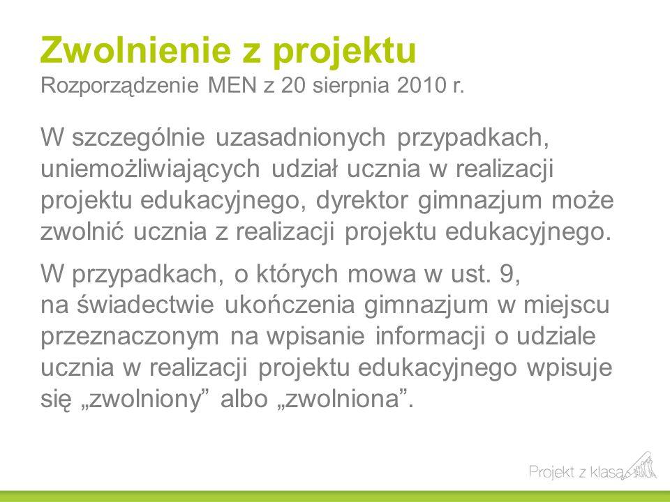Zwolnienie z projektu Rozporządzenie MEN z 20 sierpnia 2010 r.