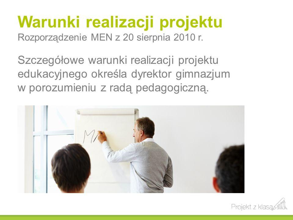 Warunki realizacji projektu Rozporządzenie MEN z 20 sierpnia 2010 r.