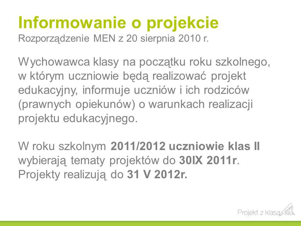Informowanie o projekcie Rozporządzenie MEN z 20 sierpnia 2010 r.