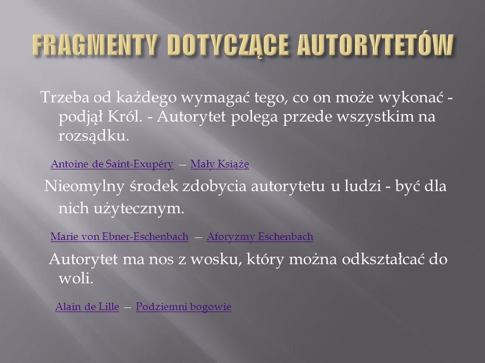 FRAGMENTY DOTYCZĄCE AUTORYTETÓW