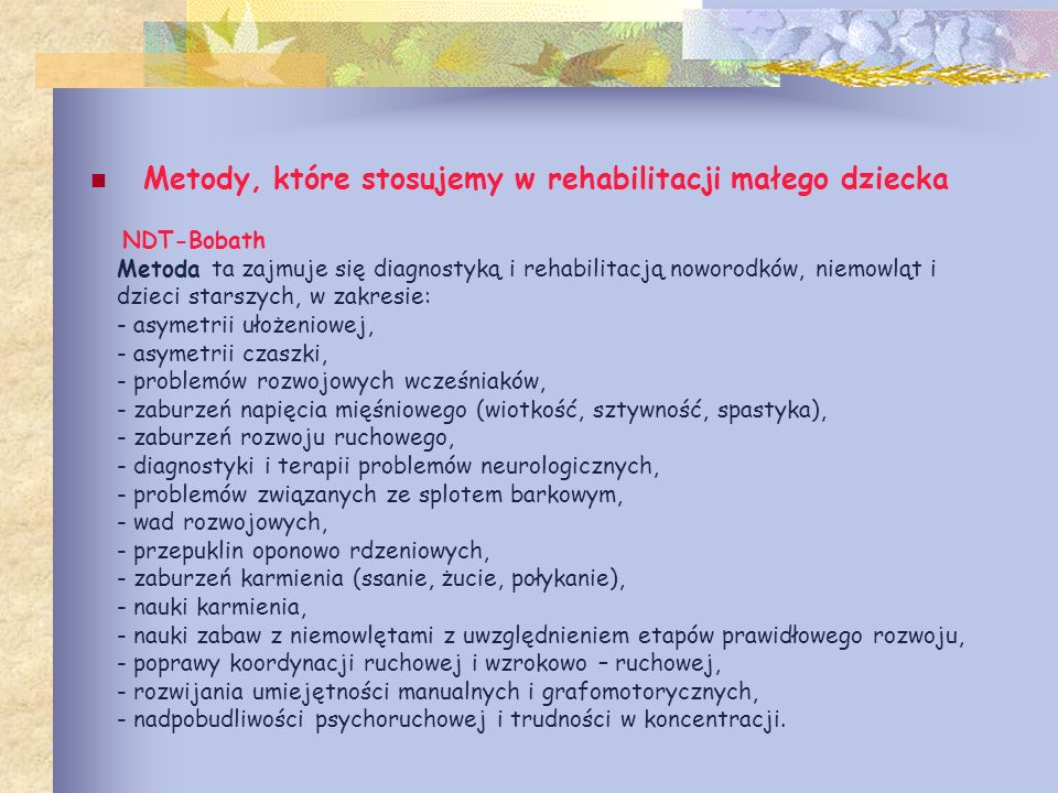 Metody, które stosujemy w rehabilitacji małego dziecka