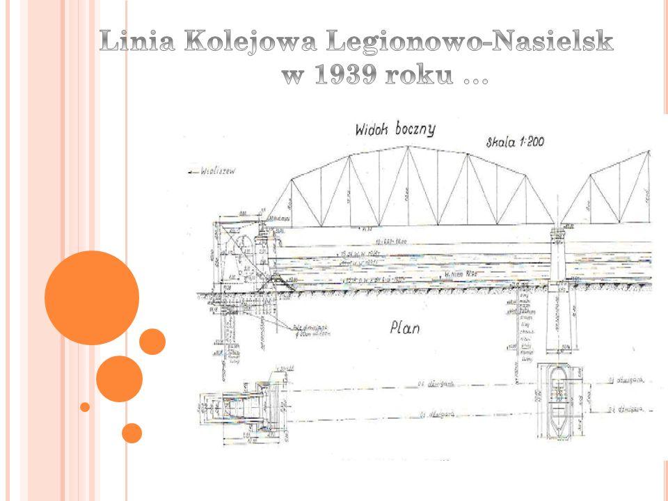 Linia Kolejowa Legionowo-Nasielsk w 1939 roku …