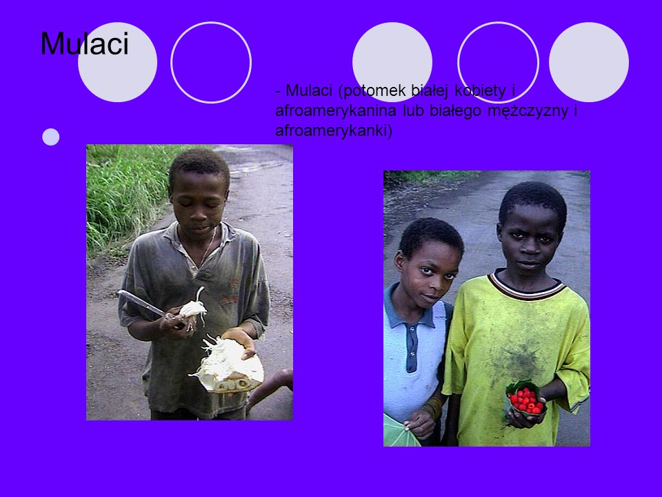 Mulaci - Mulaci (potomek białej kobiety i afroamerykanina lub białego mężczyzny i afroamerykanki)