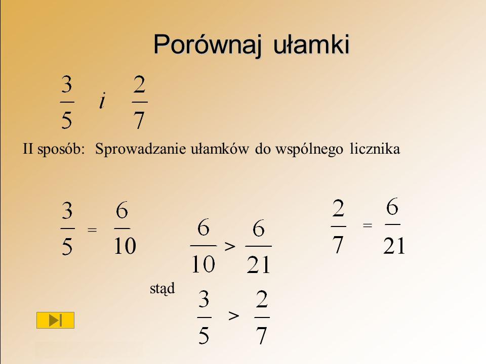 Porównaj ułamki 10 21 > >
